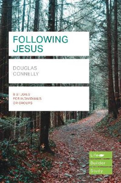 Following Jesus (Lifebuilder Study Guides) - DOUGLAS CONNELLY