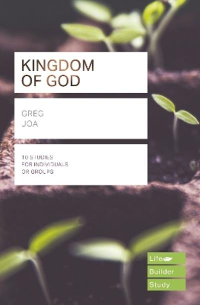The Kingdom of God (Lifebuilder Study Guides) - Greg Jao