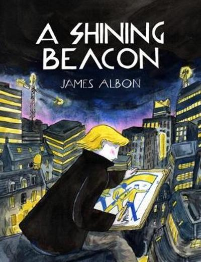A Shining Beacon - James Albon