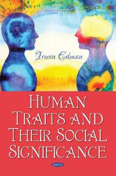 Human Traits and Their Social Significance - Irwin Edman
