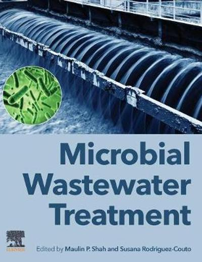 Microbial Wastewater Treatment - Maulin P. Shah