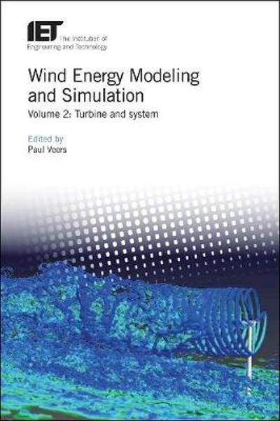 Wind Energy Modeling and Simulation - Paul S. Veers