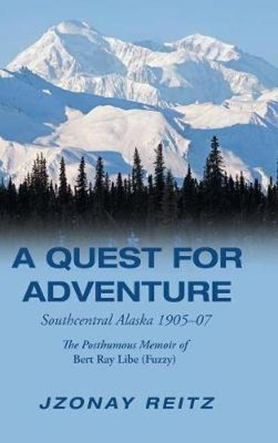 A Quest for Adventure - Jzonay Reitz