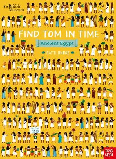British Museum: Find Tom in Time, Ancient Egypt - Fatti Burke