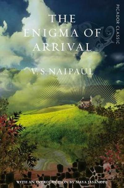 The Enigma of Arrival - V. S. Naipaul