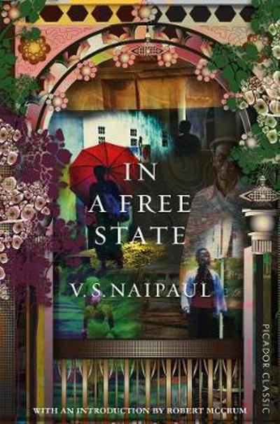 In a Free State - V. S. Naipaul