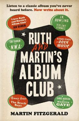 Ruth and Martin's Album Club - Martin Fitzgerald