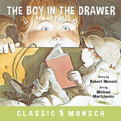 The Boy in the Drawer - Robert Munsch