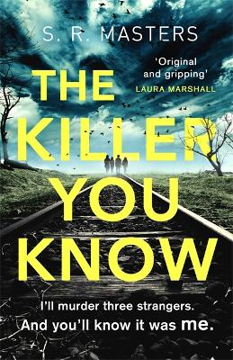 The Killer You Know - S. R. Masters
