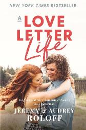 A Love Letter Life - Jeremy Roloff Audrey Roloff