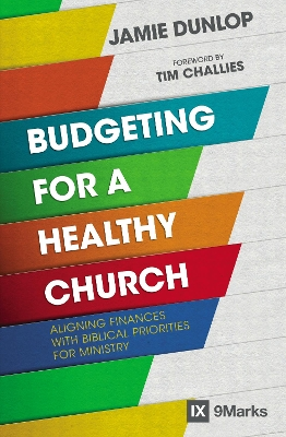 Budgeting for a Healthy Church - Jamie Dunlop