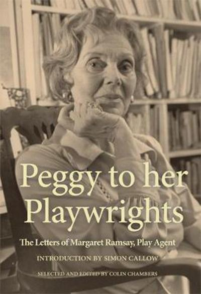 Peggy to her Playwrights - Colin Chambers