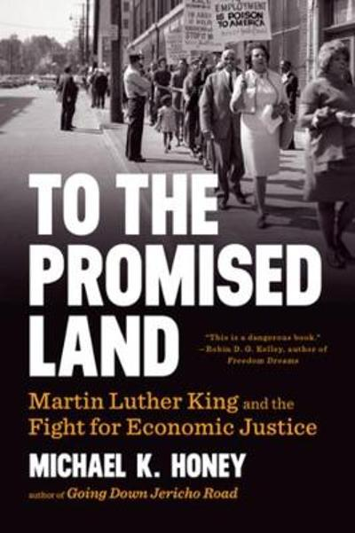 To the Promised Land - Michael K. Honey