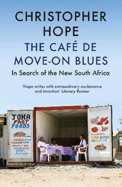 The Cafe de Move-on Blues - Christopher Hope