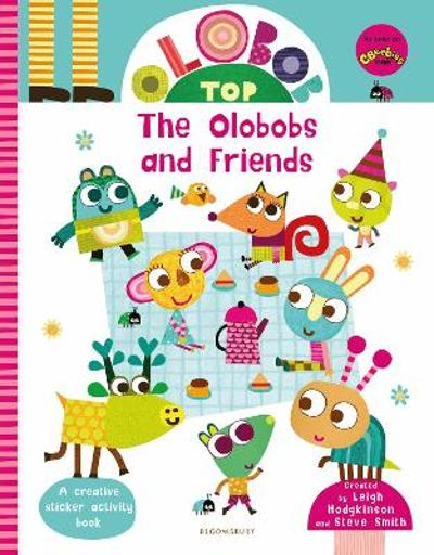 Olobob Top: The Olobobs and Friends - Leigh Hodgkinson
