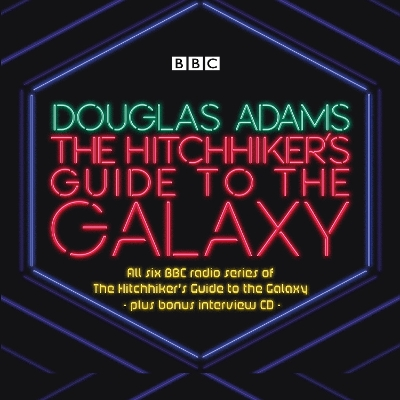 The Hitchhiker's Guide to the Galaxy: The Complete Radio Series - Douglas Adams