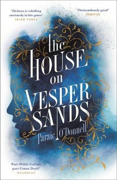 The House on Vesper Sands - Paraic O'Donnell