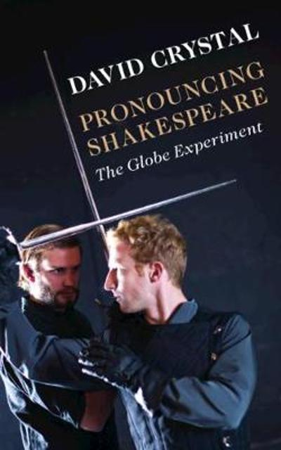 Pronouncing Shakespeare - David Crystal