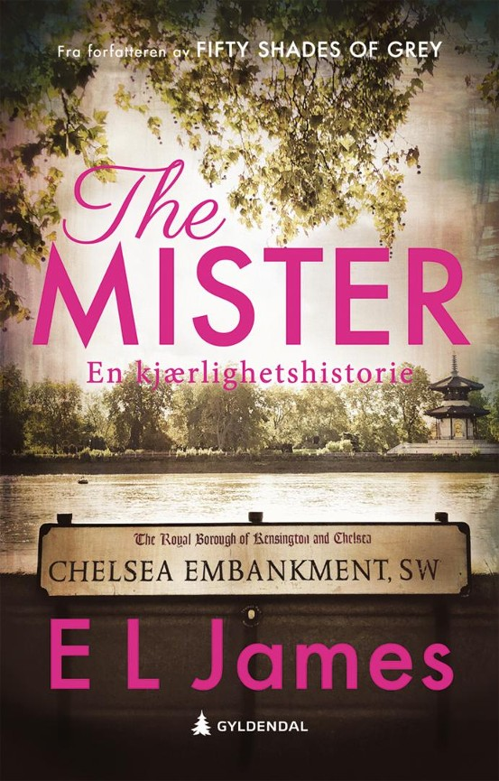 The mister - E.L. James Eva Ulven
