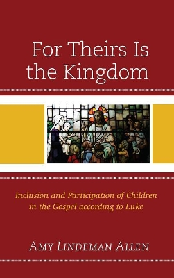 For Theirs Is the Kingdom - Amy Lindeman Allen