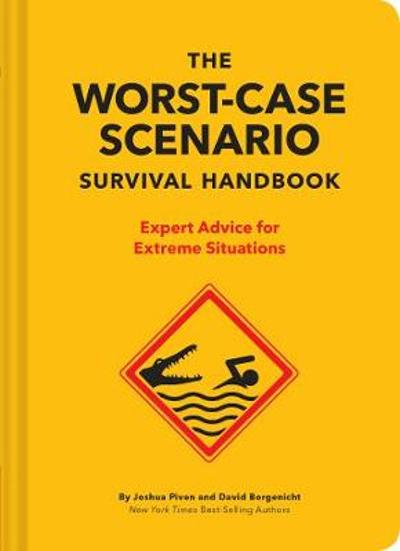 The NEW Worst-Case Scenario Survival Handbook - David Borgenicht