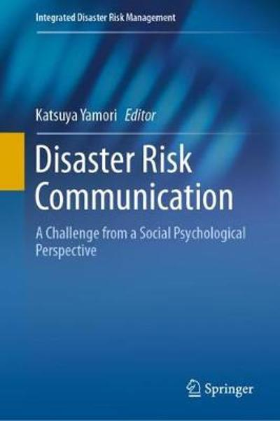 Disaster Risk Communication - Katsuya Yamori