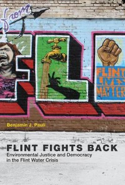 Flint Fights Back - Benjamin J. Pauli