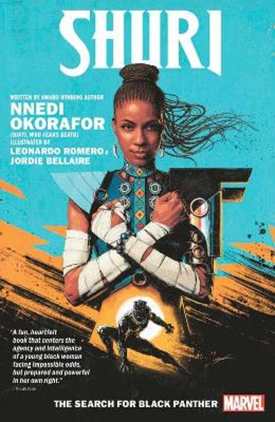 Shuri: The Search For Black Panther - Nnedi Okorafor