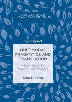 Multimodal Pragmatics and Translation - Sara Dicerto