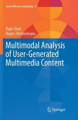 Multimodal Analysis of User-Generated Multimedia Content - Rajiv Shah