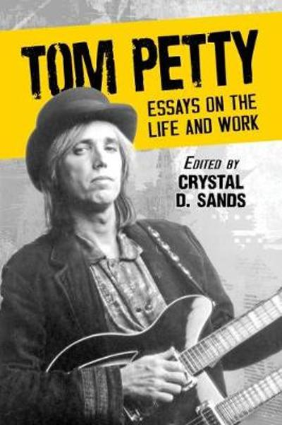 Tom Petty - Crystal D. Sands