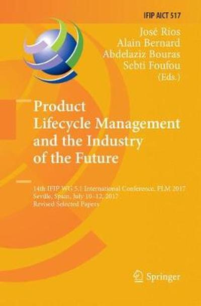Product Lifecycle Management and the Industry of the Future - Jose Rios