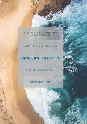 Consecutive Interpreting - Alexander V. Kozin