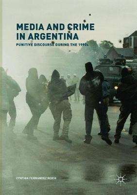Media and Crime in Argentina - Cynthia Fernandez Roich
