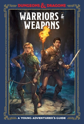 Warriors and Weapons - Dungeons and Dragons