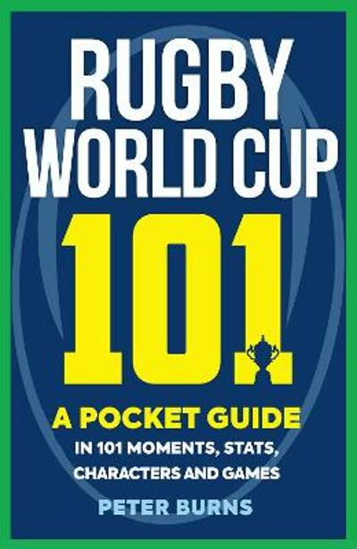 Rugby World Cup 101 - Peter Burns