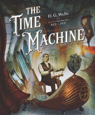Classics Reimagined, The Time Machine - H.G. Wells