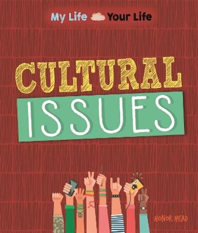 My Life, Your Life: Cultural Issues - Honor Head