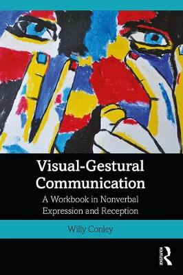 Visual-Gestural Communication - Willy Conley