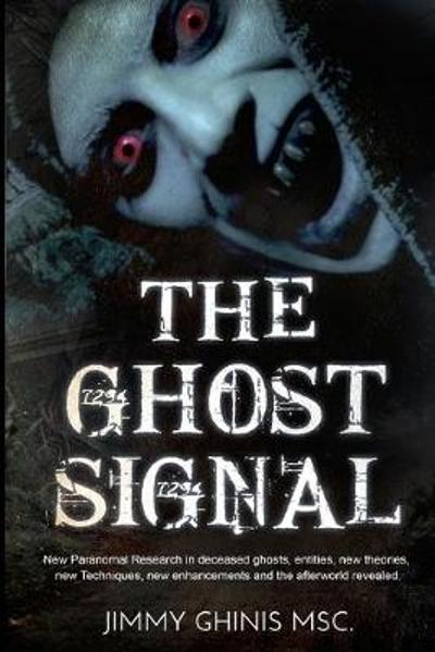 The Ghost Signal - Jimmy Ghinis