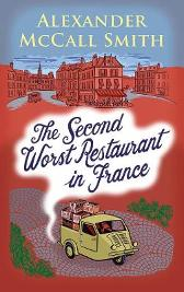 The Second Worst Restaurant in France - Alexander McCall Smith