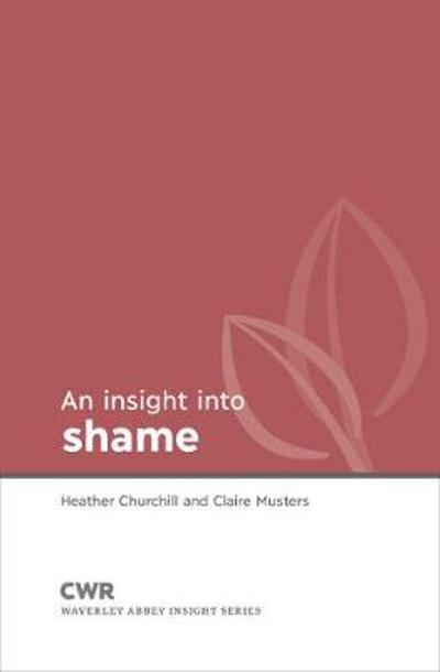 Insight into Shame - Claire Musters