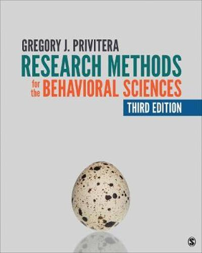 Research Methods for the Behavioral Sciences - Gregory J. Privitera