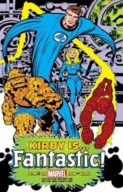 Kirby Is...fantastic King-sized Hardcover - Stan Lee