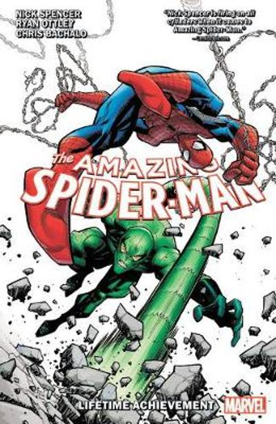Amazing Spider-man By Nick Spencer Vol. 3: Lifetime Achievement - Nick Spencer