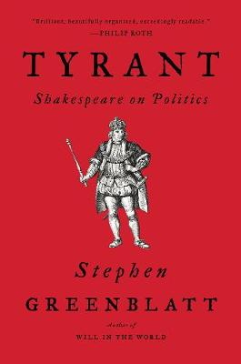 Tyrant - Stephen Greenblatt