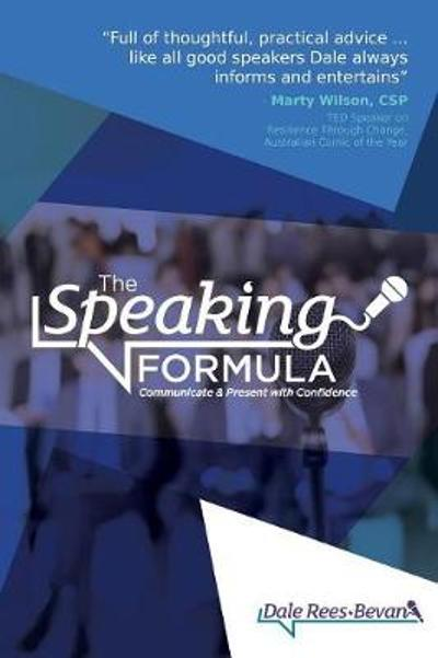 The Speaking Formula - Dale Rees-Bevan