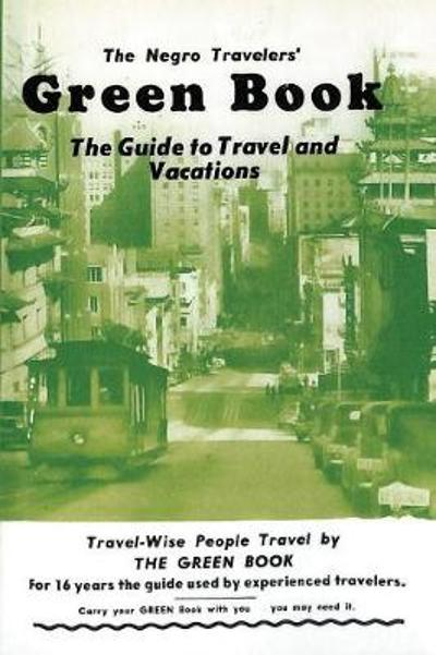 The Negro Travelers' Green Book - Victor H Green