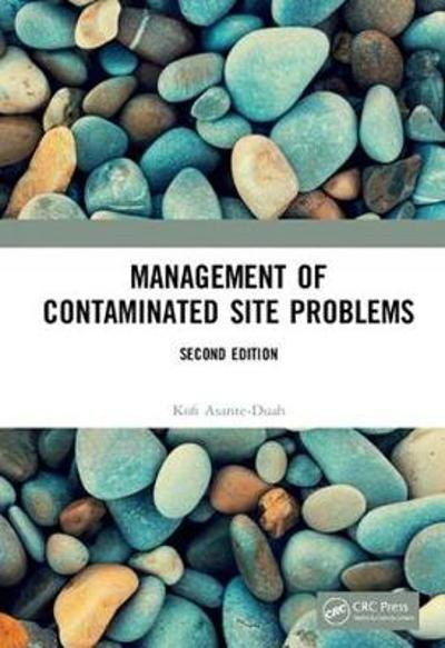 Management of Contaminated Site Problems, Second Edition - Kofi Asante-Duah
