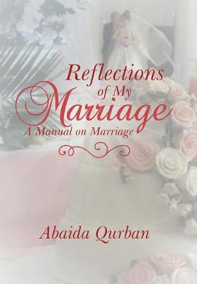 Reflections of My Marriage - Abaida Qurban
